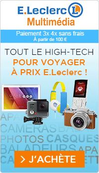 Tout le high-tech pour voyager à prix E.Leclerc