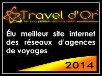Travel d'Or 2014 - meilleur site de reseau d'agence de voyages