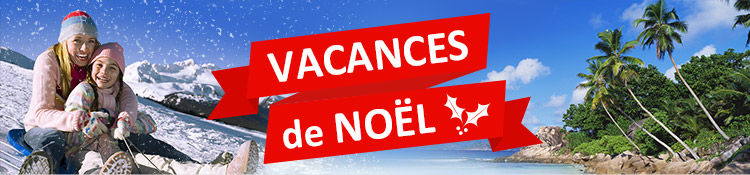 Vacances de noel avec voyages e leclerc vacances en famille au ski ou vacances au soleil - Vacances scolaires de noel 2016 ...