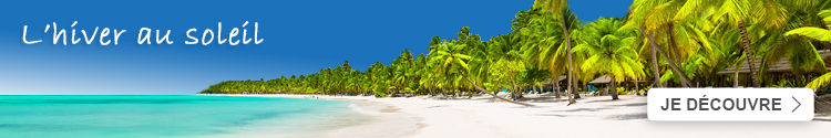 Réservez vos vacances au soleil cet hiver avec Leclerc Voyages